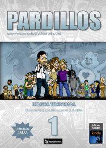 PARDILLOS Primera Temporada – Carlos Azaustre [ePub & Kindle]