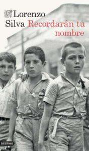Recordarán tu nombre (Serie Mariana de Marco) – Lorenzo Silva [ePub & Kindle]