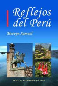 Reflejos del Perú (El Patrimonio del Perú nº 2) – Mervyn Samuel [ePub & Kindle]