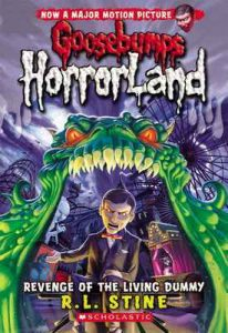 Revenge of the Living Dummy (Goosebumps Horrorland #1) – R. L. Stine [ePub & Kindle] [English]