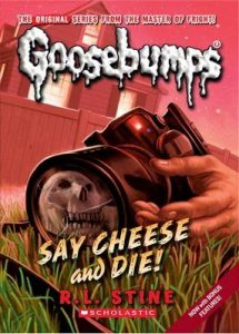 Say Cheese and Die! (Classic Goosebumps #8) – R. L. Stine [ePub & Kindle] [English]