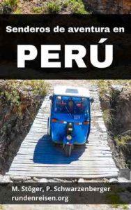 Senderos de aventura en Perú: Dos gringos viajando por los Andes y la Amazonía (rundenreisen nº 3) – Michael Stöger, Philipp Schwarzenberger, Andreas Lehner [ePub & Kindle]