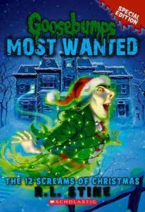 The 12 Screams of Christmas (Goosebumps Most Wanted Special Edition #2) – R. L. Stine [ePub & Kindle] [English]