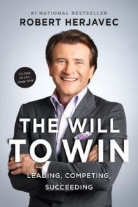 The Will To Win: Leading, Competing, Succeeding – Robert Herjavec [ePub & Kindle] [English]