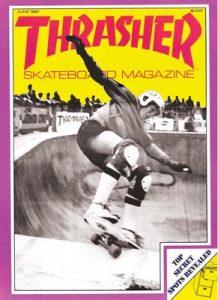 Thrasher – June, 1981 [PDF]