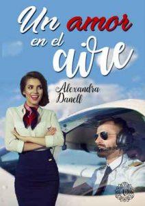 Un amor en el aire – Alexandra Danell [ePub & Kindle]