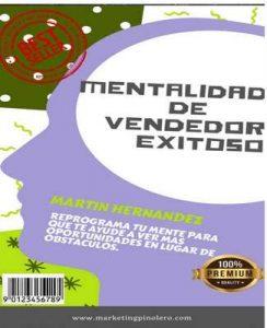 Mentalidad de Vendedor Exitoso.: Reprograma tu mente para ver oportunidades en lugar de obstáculos – Martin Hernandez [ePub & Kindle]