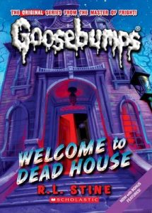 Welcome to Dead House (Goosebumps #1) – R. L. Stine [ePub & Kindle] [English]
