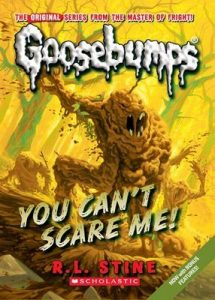 You Can't Scare Me! (Classic Goosebumps #17) – R. L. Stine [ePub & Kindle] [English]