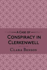A Case of Conspiracy in Clerkenwell (A Freddy Pilkington-Soames Adventure Book 3) – Clara Benson [ePub & Kindle] [English]