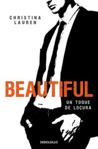 Beautiful (Saga Beautiful 5): Un toque de locura – Christina Lauren [ePub & Kindle]