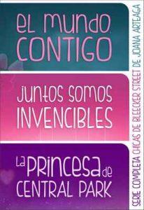 Chicas de Bleecker Street. Serie completa: 'El mundo, contigo', 'Juntos somos invencibles' y 'La princesa de Central Park' en un solo volumen – Joana Arteaga [ePub & Kindle]
