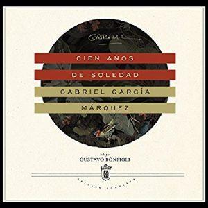 100 / Cien años de soledad – Gabriel García Márquez [Narrado por Gustavo Bonfigli] [Audilibro] [Completo] [Español]