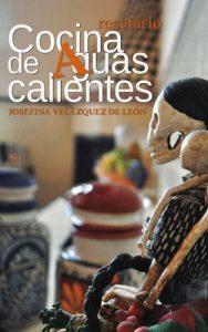 Cocina de Aguascalientes – Josefina Velázquez de León [ePub & Kindle]