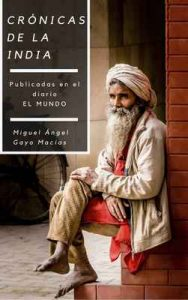 Crónicas de la India – Miguel Angel Gayo Macías [ePub & Kindle]