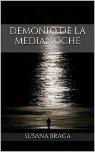 Demonio de la medianoche – Susana Braga [ePub & Kindle]
