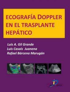 Ecografía Doppler en el trasplante hepático (Este capítulo pertenece al libro Tratado de ultrasonografía abdominal) – Luis Gil Grande [ePub & Kindle]