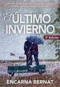El último invierno – Encarna Bernat [ePub & Kindle]