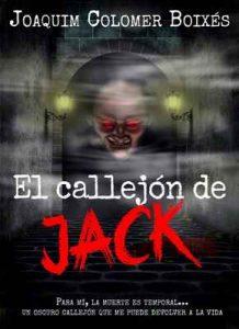 El callejón de Jack: El thriller sobrenatural que te estremecerá – Joaquim Colomer Boixés, Sara Costa [ePub & Kindle]