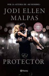 El protector – Jodi Ellen Malpas [ePub & Kindle]