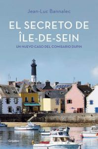El secreto de Île-de-Sein (Comisario Dupin 5) – Jean-Luc Bannalec [ePub & Kindle]
