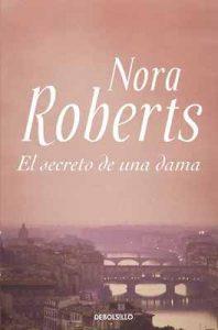 El secreto de una dama – Nora Roberts [ePub & Kindle]