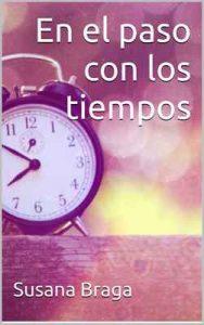 En el paso con los tiempos – Susana Braga [ePub & Kindle]