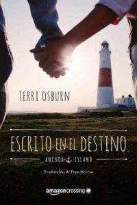 Escrito en el destino (Anchor Island nº 2) – Terri Osburn [ePub & Kindle]