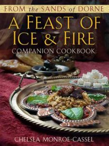 From the Sands of Dorne: A Feast of Ice & Fire Companion Cookbook – Chelsea Monroe-Cassel [ePub & Kindle] [English]