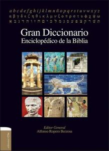 Gran Diccionario enciclopédico de la Biblia – Alfonso Ropero [ePub & Kindle]