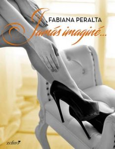 Jamás imaginé (Volumen independiente) – Fabiana Peralta [ePub & Kindle]