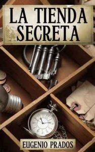 La Tienda Secreta – Eugenio Prados [ePub & Kindle]