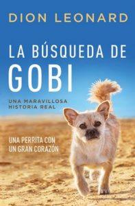 La búsqueda de Gobi: Un perrrita con un gran corazón (Una maravillos historia real) – Dion Leonard [ePub & Kindle]