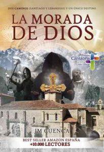 La morada de Dios: dos Caminos (Santiago y Lebaniego) y un único destino – Jose Mª Cuenca Rovayo [ePub & Kindle]