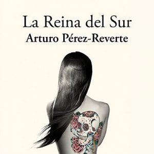 La reina del sur – Arturo Pérez-Reverte [Narrado por Rogelio Ramos Gómez-Rejón] [Audiolibro] [Español]