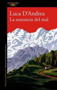 La sustancia del mal – Luca D'Andrea [ePub & Kindle]