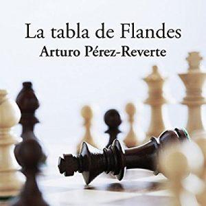 La tabla de Flandes – Arturo Pérez-Reverte [Narrado por Raúl Llorens] [Audiolibro] [Español]