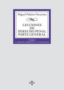 Lecciones de Derecho penal Parte general (Derecho – Biblioteca Universitaria De Editorial Tecnos) – Miguel Polaino Navarrete [ePub & Kindle]