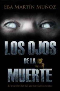 Los ojos de la muerte – Eba Martín Muñoz [ePub & Kindle]