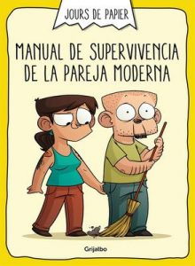 Manual de supervivencia de la pareja moderna – Jours de Papier [ePub & Kindle]
