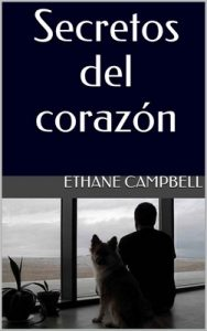 Secretos del corazón – Ethane Campbell [ePub & Kindle]