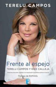 Terelu Campos. Frente al espejo – Terelu Campos, Kike Calleja [ePub & Kindle]