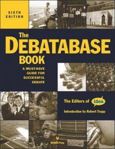The Debatabase Book, 6th Edition: A Must Have Guide for Successful Debate – Editors of Idea [PDF]