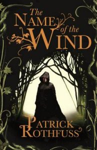 The Name of the Wind: The Kingkiller Chronicle Book 1 (Kingkiller Chonicles) – Patrick Rothfuss [ePub & Kindle] [English]