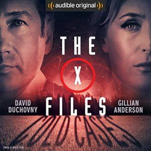 The X-Files: Cold Cases – Joe Harris , Chris Carter , Dirk Maggs [Narrado por David Duchovny , Gillian Anderson , Mitch Pileggi , Willliam B. Davis , Tom Braidwood , Dean Haglund , Bruce Harwood] [Audiolibro] [English] [Completo]