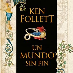 Un mundo sin fin – Ken Follett [Narrado por Jordi Boixaderas] [Audiolibro] [Completo]