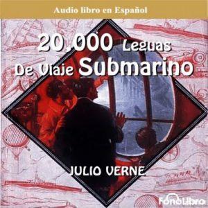 20 Mil Leguas Viaje Submarino – Jules Verne [Narrado por Fonolibro] [Audiolibro] [Español]