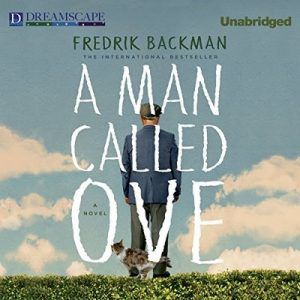 A Man Called Ove – Fredrik Backman [Narrado por George Newbern] [Audiolibro] [English]