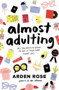 Almost Adulting: All You Need to Know to Get It Together (Sort Of) – Arden Rose [ePub & Kindle] [English]