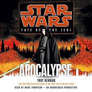 Apocalypse: Star Wars Legends (Fate of the Jedi) – Troy Denning [Narrado por Marc Thompson] [Audiolibro] [English]